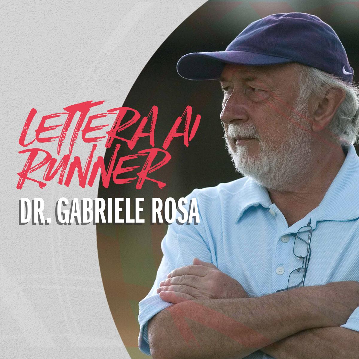 dr-gabriele-rosa-lettera-ai-runner-rosa-associati-quadrato 2