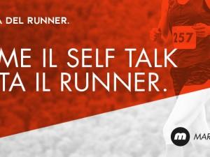 Self talk e running: allenare la mente per correre meglio.